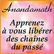 Anandamath Apprenez à vous libérer des chaînes du passé