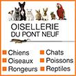 Animalerie de Paris Oisellerie du Pont Neuf