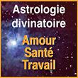 Astrologie divinatoireThème astral Amour Travail Santé