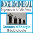 Canons d'énergie - Géobiologie - Rogermineral