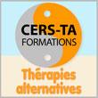 Formations  -  Thérapies alternatives - Cers-Ta Formations - Le Cers-Ta propose depuis plus de 30 ans des formations aux professionnels dans le domaine des thérapies alternatives : auriculothérapie, médecine chinoise, homéopathie, thérapie manuelle, Heilpraktiker, rélexologies, thérapies quantiques - Dans un esprit novateur, nous enseignons les thérapies alternatives classiques telles que : la médecine chinoise, l'auriculothérapie, la sympathicothérapie, l'iridologie, l'homéopathie, la podoréflexologie, l'oligothérapie, la formation Heilpraktiker etc. Mais également de nouveaux concepts thérapeutiques originaux comme : la médecine quantique (MIL-Thérapie), la Veinologie, la thérapie holistique des chakras, la thérapie des corps subtils, le Shou Zu, la réflexologie faciale holistique, la médecine de polarité, le Physioscanning, le reboutement, le Fat Tool, les effets des métaux lourds et cette année l'ostéopathie somato-émotionnelle.