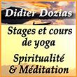 Didier Dozias Stages de Yoga en Inde, à Bali, en Bretagne et en Alpes maritimes - Cours de yoga à Paris