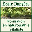 Ecole Dargère Formation en naturopathie vitaliste