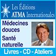 Les Éditions ATMA Internationales, Jacques Martel Médecines douces Santé naturelle Livres CD Ateliers