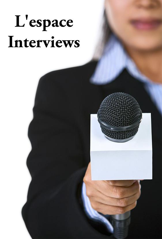 L'espace Interviews