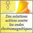 Espace Mom Des solutions actives contre les ondes electromagnétiques