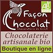 Chocolat bio - Boutique en ligne - chocolaterie de Crest - Drôme - chocolat noir bio sans lactose sans lécithine façonné à la main - Façon Chocolat
