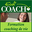 Ecol' Coach Ecole coaching de vie, Formation certifiante à la relation d'accompagnement de la personne au changement et au bien-être.