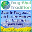 Feng Shui Tradition vous propose consultations et formations certifiantes en feng shui traditionnel