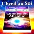 LA CONNEXION ABSOLUE – Livre d'Eveil Spirituel Fascinant qui métamorphose votre vie