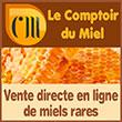 Vente en ligne de miels rares en direct (Cuba,Leatherwood) - Produits de la ruche d'apiculteurs spécialisés - Lecomptoirdumiel.com - Le Comptoir du Miel, spécialiste référent dans la vente directe de miels rares (70 variétés) et de propolis bio d'apiculteurs du monde, ainsi que du pollen français et de la gelée royale française, propose, depuis 1987, une sélection de miels de Manuka, miels de Cuba, miels de Madagascar, miel de leatherwood de Tasmanie, miel de sapin, miel de lavande, miel d'avocatier, miel de citronnier, miel de rewa-rewa, miel de kamahi…