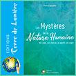 Livre Editions Terre de Lumière - Les Mystères de la Nature Humaine – ses corps, ses chakras, sa psyché, son esprit