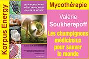 """Korpus Energy, spécialiste en champignons médicinaux, vous présente le livre de Valérie Soukhérépoff, Mycothérapeute et formatrice en mycothérapie : """"Les champignons médicinaux pour sauver le monde"""" -  Ce récit a pour but de vous faire découvrir les vertus des champignons et la fascination de tant de guérisons."""