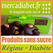 Produits sans sucre Régime & Diabète