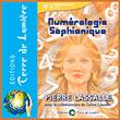 """Livre Editions Terre de Lumière - Livre """"Numérologie Sophianique""""  Un manuel pratique pour apprendre la numérologie de manière simple et complète."""