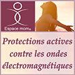 Protection contre les ondes électromagnétiques en ligne - Espace Mom®