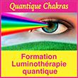 Quantique Chakras Formation luminothérapie Quantique