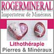Roger Minéral Litothérapie Pierres & Minéraux