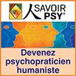 Savoir Psy Devenez psychopraticien humaniste