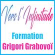 Formation Grigori Grabovoï Vers l'infinitude