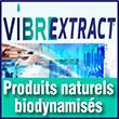 Vibrextract     Phytoextraction et production d'ingrédients naturels     Extraits de plantes naturelles et biologiques     Actifs de la ruche et d'apithérapie     Développement à façon et bio-dynamisation