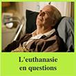 L'euthanasie en questions