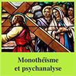 Monothéïsme et psychanalyse