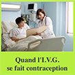 Quand l'I.V.G. se fait contraception