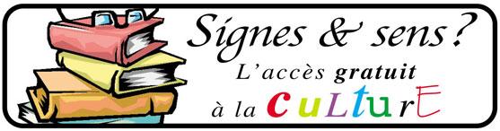 Signes & sens L'accès gratuit à la culture